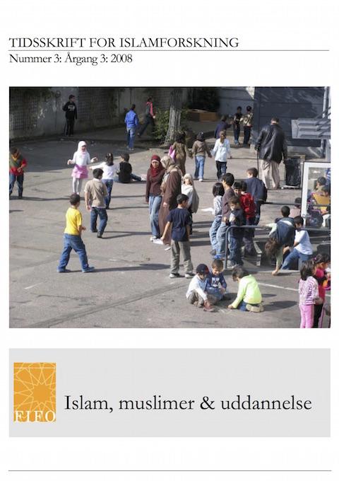 Se Årg. 3 Nr. 3 (2008): Islam, muslimer & uddannelse