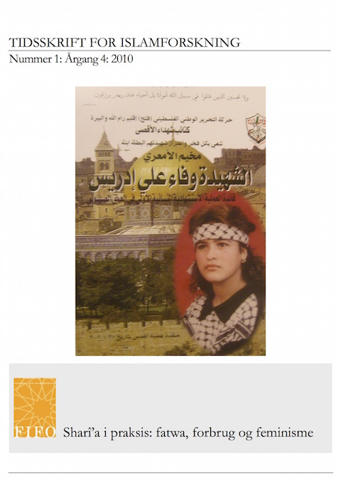 Se Årg. 4 Nr. 1 (2010): Sharî'a i praksis: fatwa, forbrug og feminisme