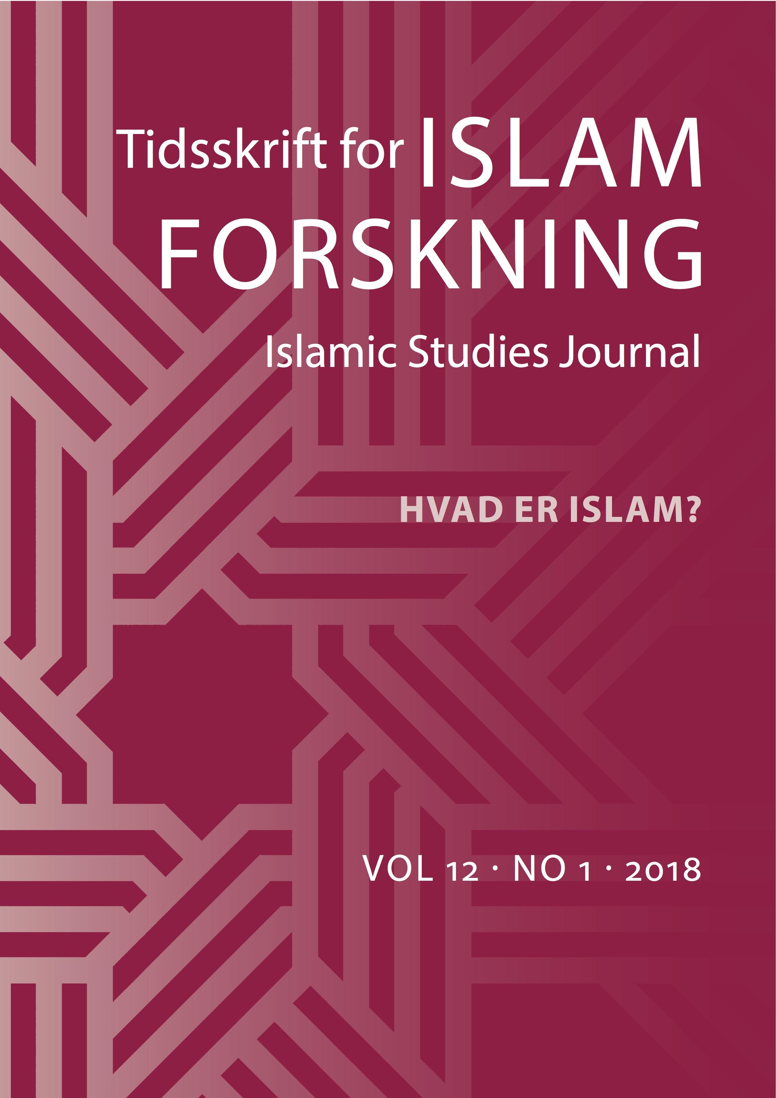 Se Årg. 12 Nr. 1 (2018): Hvad er islam?