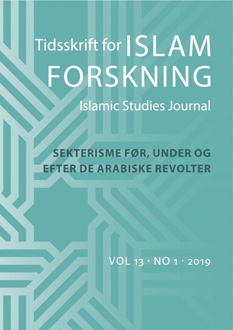 Se Årg. 13 Nr. 1 (2019): Sekterisme før, under og efter de arabiske revolter