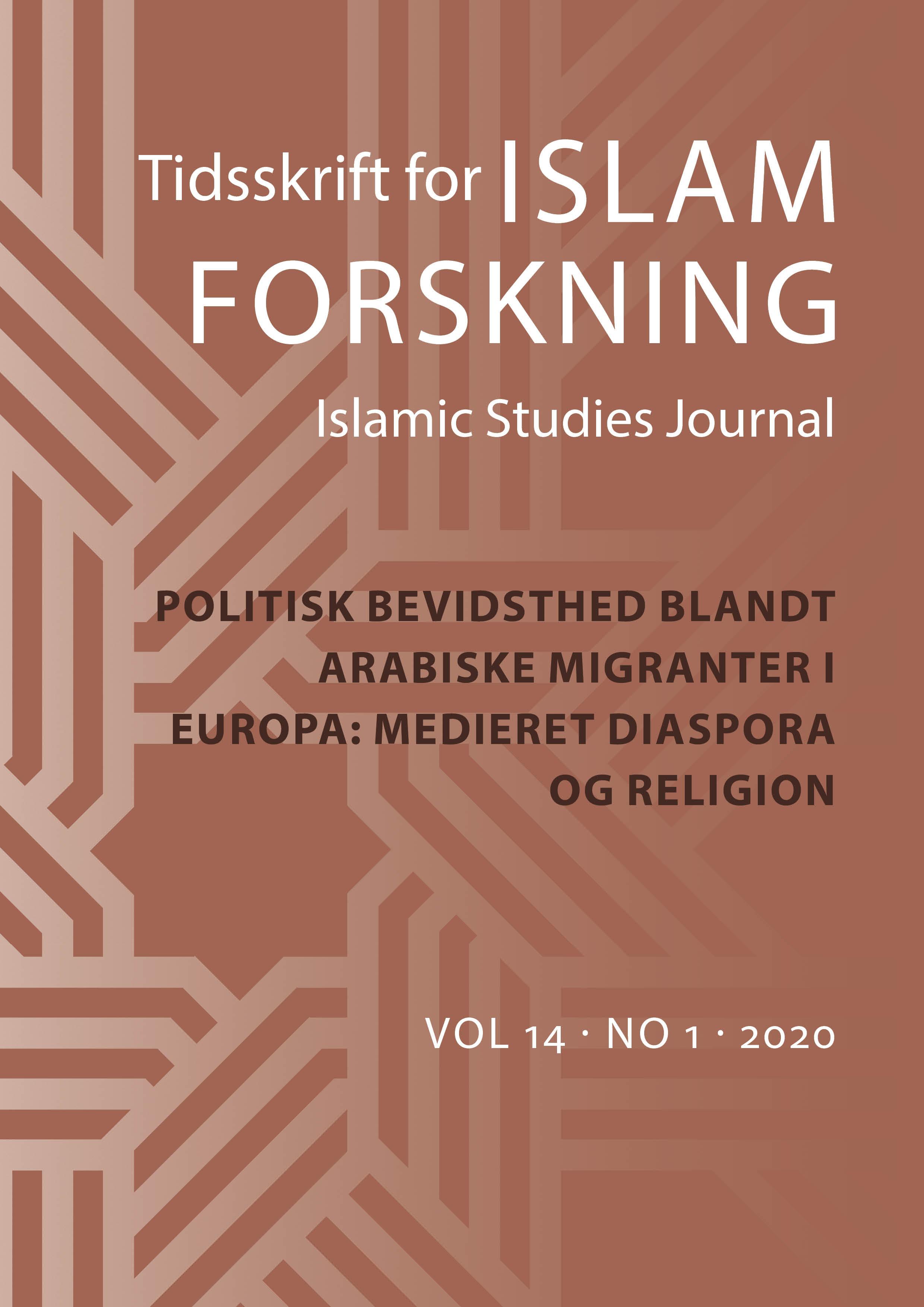 Se Årg. 14 Nr. 1 (2020): Politisk bevidsthed blandt arabiske migranter i Europa: Medieret diaspora og religion